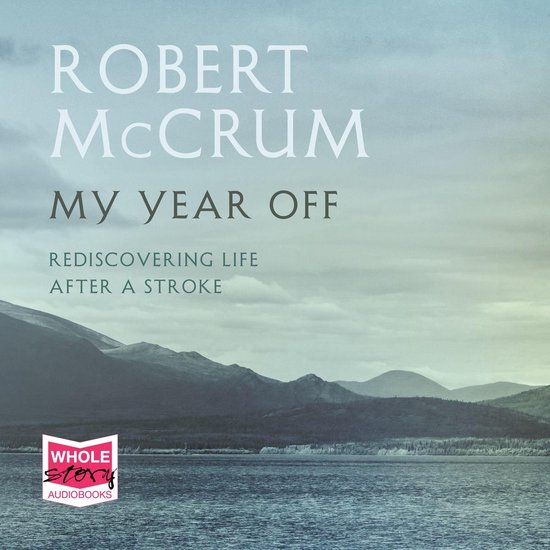 Boek cover My Year Off van Robert Mccrum (Onbekend)