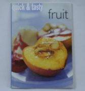 Quick & tasty fruit: paperback