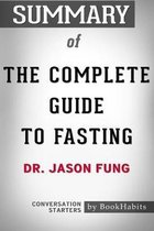 Omslag Summary of The Complete Guide to Fasting by Dr. Jason Fung - Conversation Starters