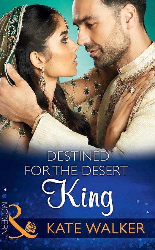 Destined For The Desert King (Mills & Boon Modern) (Rhastaan Royals, Book 2)