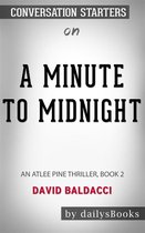 Omslag A Minute to Midnight: An Atlee Pine Thriller, Book 2 by David Baldacci: Conversation Starters