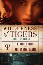 Wilderness of Tigers