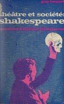 Théâtre et société : Shakespeare...