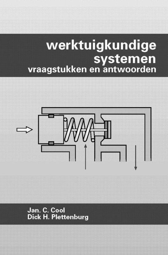 Werktuigkundige systemen Vraagstukken en antwoorden