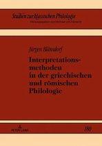 Interpretationsmethoden in der griechischen und römischen Philologie