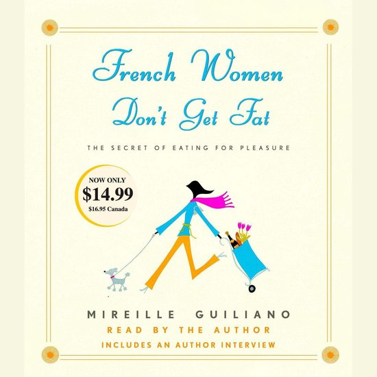 Boek cover French Women Dont Get Fat van Mireille Guiliano (Onbekend)