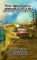 Omslag Post-apocalyptic Adventures of Ott & Ren: Kingdom of Denver