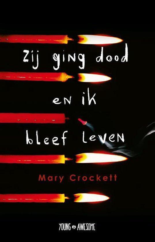 Young & Awesome - Zij ging dood en ik bleef leven - Mary Crockett |