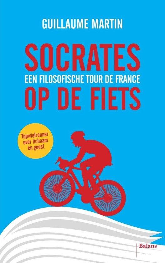 Socrates op de fiets - Guillaume Martin |