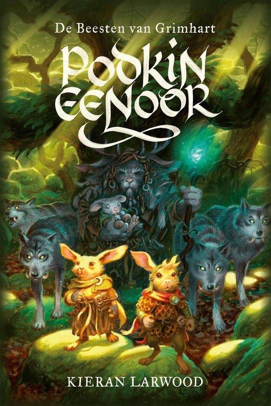 Boek cover Podkin Eenoor 3 - De Beesten van Grimhart van Kieran Larwood (Onbekend)
