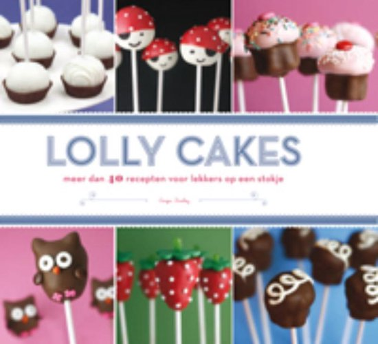 Gottmer Cake pops, 40 recepten voor lollycakes - Angie Dudley |