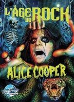 L'Age Du Rock : Alice Cooper