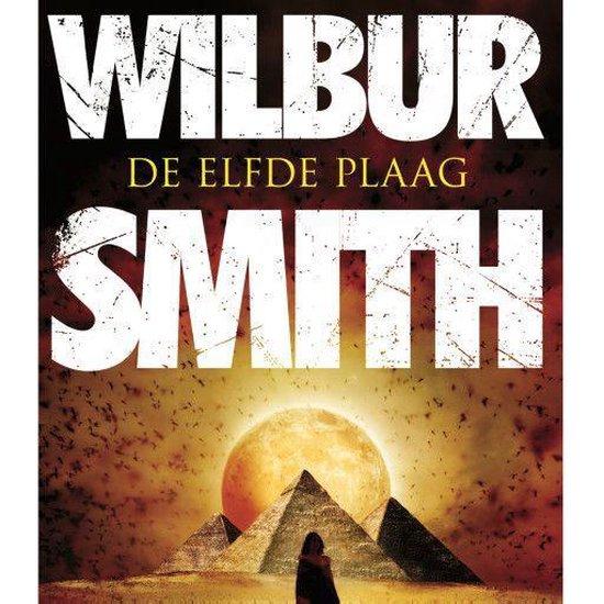 Egypte 3 - De elfde plaag - Wilbur Smith |
