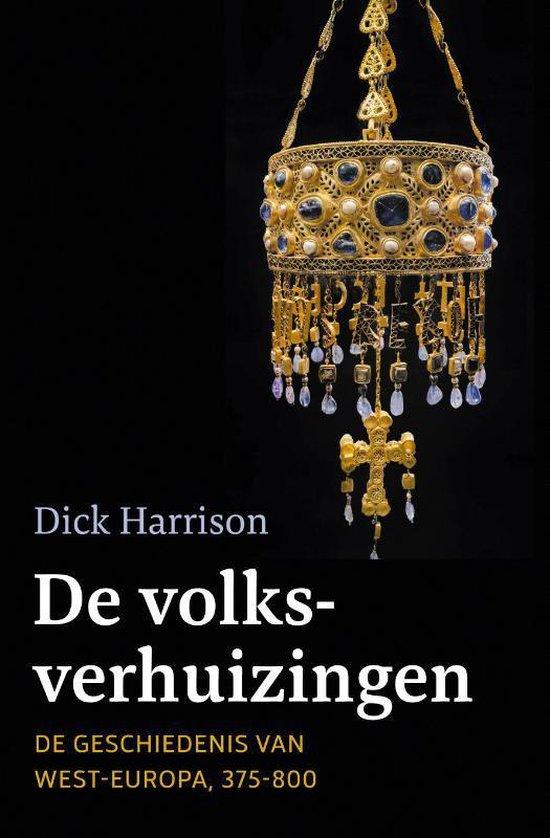 Boek cover De volksverhuizingen van Dick Harrison (Hardcover)