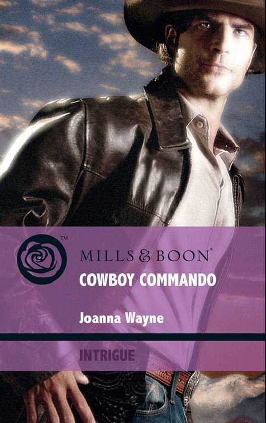 Cowboy Commando (Mills & Boon Intrigue) (Special Ops Texas - Book 1)