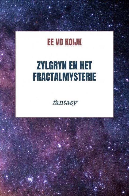 Zylgryn en het fractalmysterie - Ee Vd Koijk | Fthsonline.com