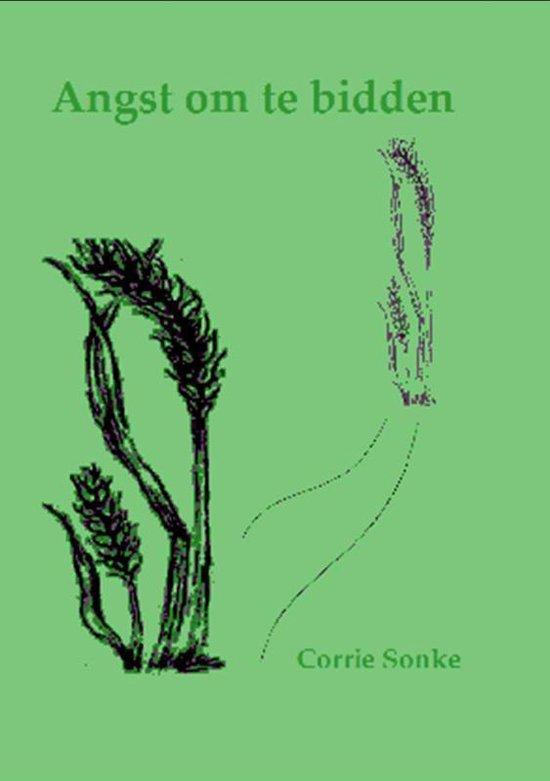 Angst om te bidden - Corrie Sonke | Readingchampions.org.uk