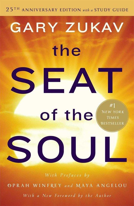 Boek cover The Seat of the Soul van Gary Zukav (Paperback)