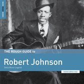 The Rough Guide To Robert Johnson. Delta Blues Leg