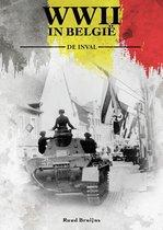 WWII in Belgie  -   De Inval