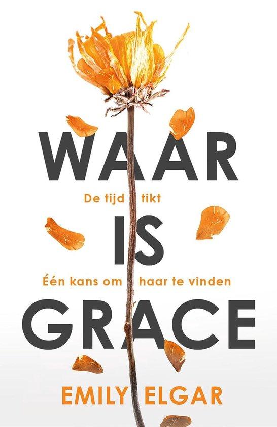 Boek cover Waar is Grace van Emily Elgar (Onbekend)