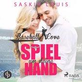 Spiel um deine Hand - Baseball Love 3 (Ungekürzt)