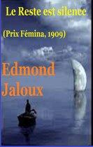 Le Reste est silence (Prix Fémina, 1909)
