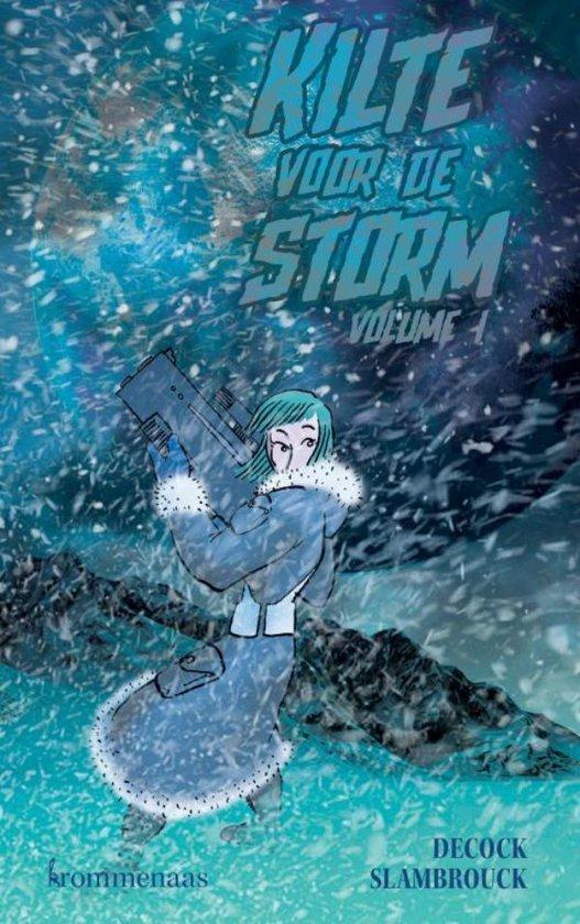 Kilte voor de storm - Sander Decock Tom Slambrouck |