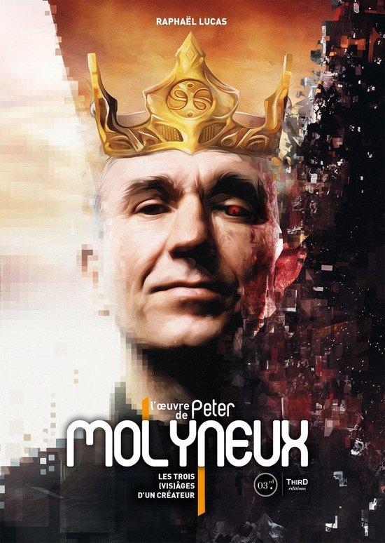 L'oeuvre de Peter Molyneux