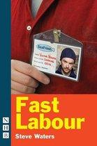 Fast Labour (NHB Modern Plays)