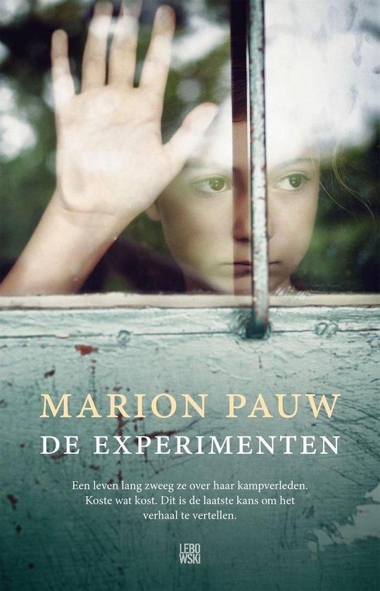 De experimenten - Marion Pauw |