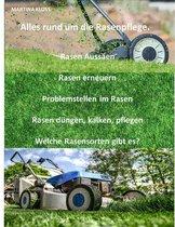 Alles rund um die Rasenpflege.