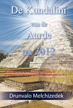 De Kundalini van de aarde na 2012