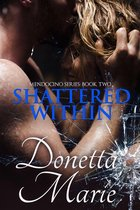 Shattered Within: Mendocino Series Book Two