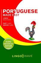 Portuguese Made Easy - Lower Beginner - Part 1 of 2 - Series 1 of 3
