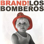 Los Bomberos - Brand!