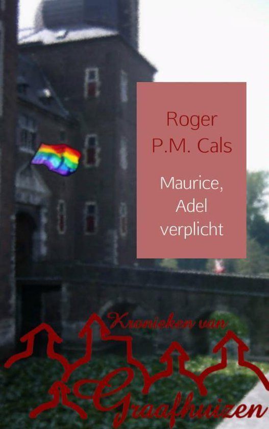 Maurice, Adel verplicht 3 - Roger P.M. Cals | Readingchampions.org.uk