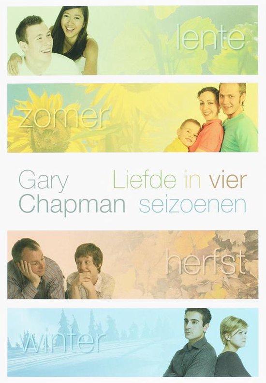 Liefde In Vier Seizoenen - Gary Chapman |