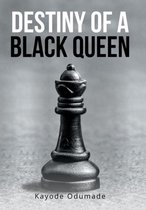 Destiny of a Black Queen
