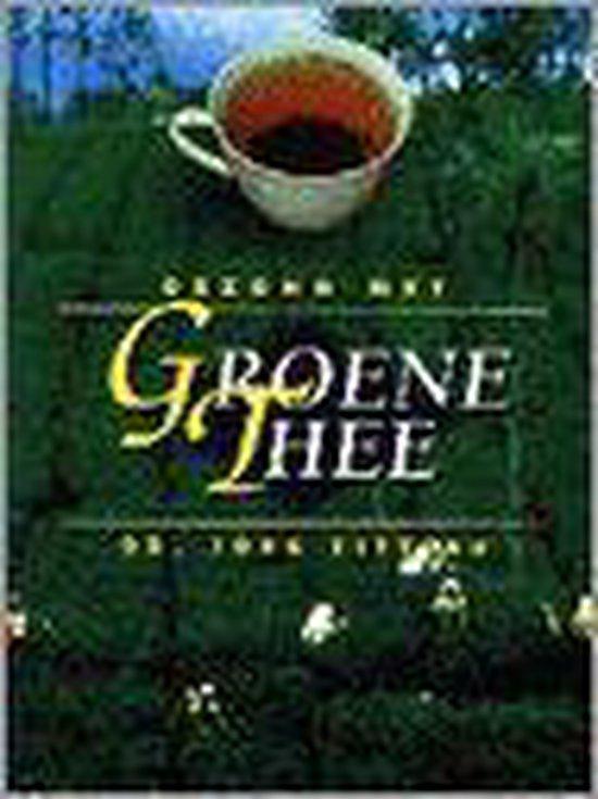 Gezond met groene thee - J. Zittlau  