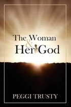 The Woman & Her God