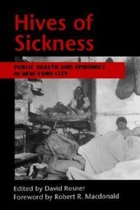 Hives of Sickness