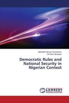 Democratic Rules and National Security in Nigerian Context