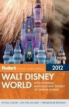 Fodor's Walt Disney World 2012
