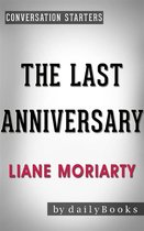 Omslag The Last Anniversary: A Novel by Liane Moriarty | Conversation Starters