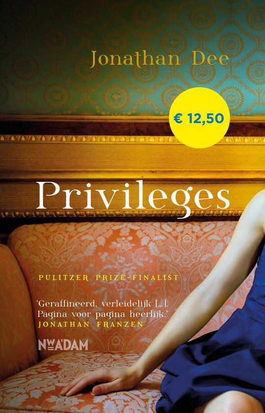 Privileges - Jonathan Dee  