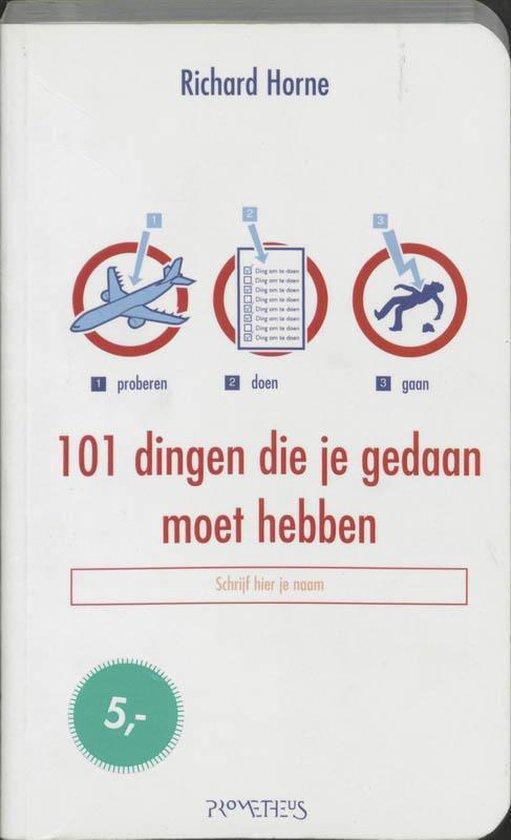 101 dingen die je gedaan moet hebben - R. Horne pdf epub