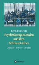 Psychotherapieschulen und ihre Schlüssel-Ideen
