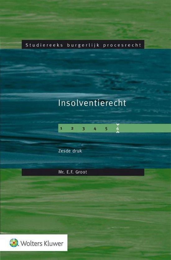 Studiereeks burgerlijk procesrecht - Insolventierecht - E.F. Groot | Fthsonline.com