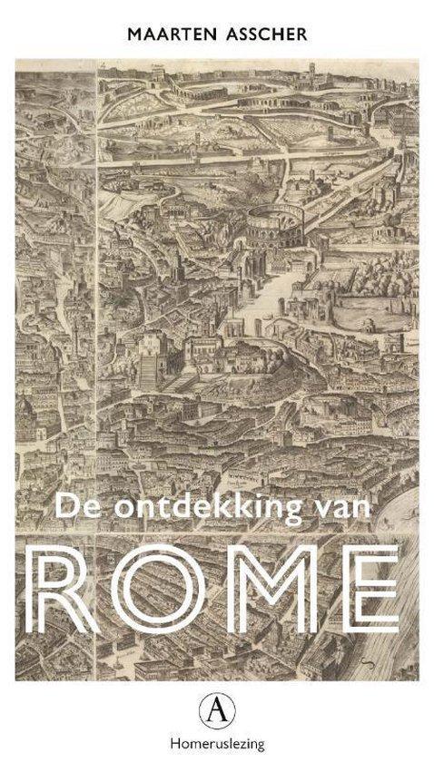De ontdekking van Rome - Maarten Asscher  
